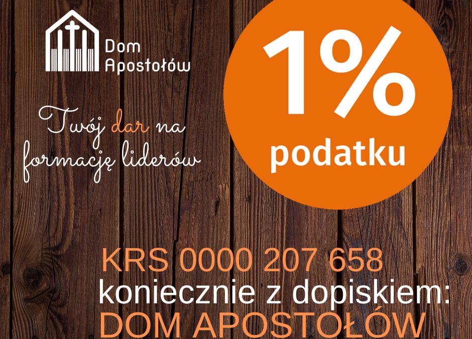 Przekaż 1 % podatku na DOM APOSTOŁÓW!
